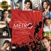 Life In a Metro Original Motion Picture Soundtrack