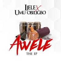 Flavour & Umu obiligbo - Awele - EP