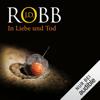 J. D. Robb - In Liebe und Tod: Eve Dallas 23 artwork
