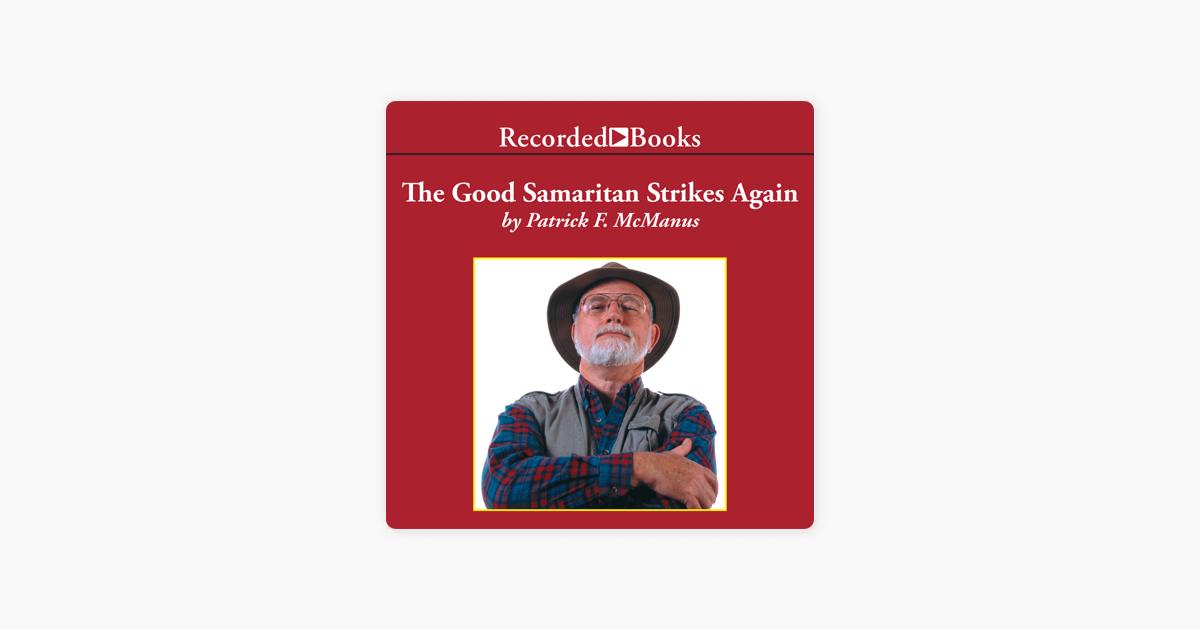 The Good Samaritan Strikes Again - Patrick McManus