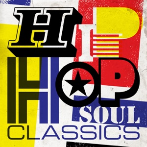 Hip Hop Soul Classics