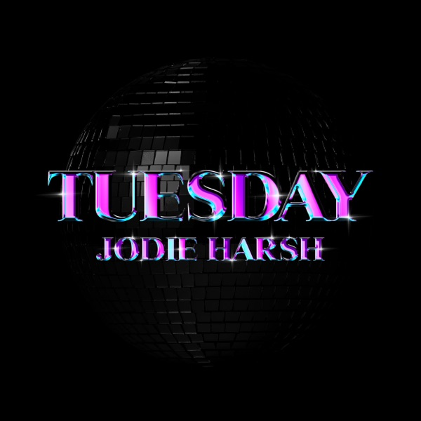 Jodie Harsh - Tuesday