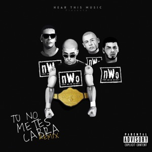 Bad Bunny - Tú No Metes Cabra feat. Daddy Yankee, Anuel AA & Cosculluela