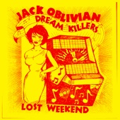 Jack Oblivian and the Dream Killers - Sweet Thang