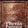 Patience Single