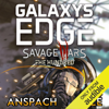 Jason Anspach & Nick Cole - The Hundred: Galaxy's Edge: Savage Wars, Book 3 (Unabridged)  artwork