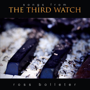 Ross Bolleter - Songs from the Third Watch