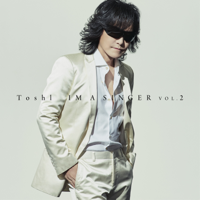 Toshl - IM A SINGER VOL. 2 artwork