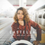 Castella - No Ordinary Love