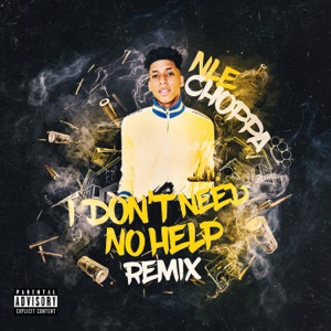 NLE Choppa - I Don't Need No Help (Glokknine Remix)