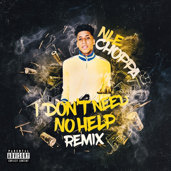 I Don't Need No Help (Glokknine Remix) - Single