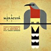 Maracuya;Ximena Obregón - Cuco Picogordo de la Española