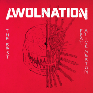 AWOLNATION - The Best feat. Alice Merton