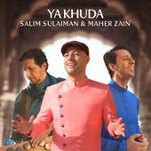 Ya Khuda - Salim-Sulaiman & Maher Zain