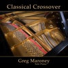 Greg Maroney - Classical Crossover Album