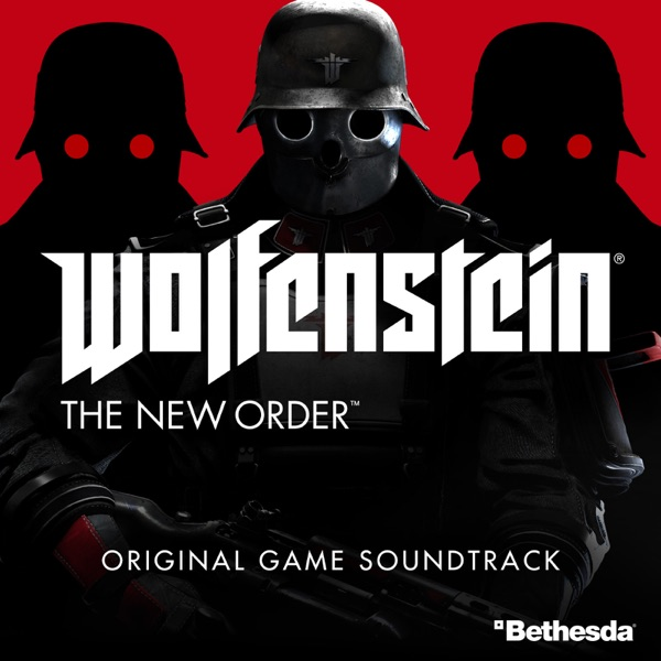 Wolfenstein: The New Order (Original Game Soundtrack)