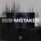 Mistaken (feat. Alex Aris)