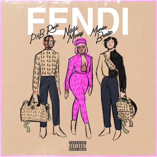 Fendi (feat. Nicki Minaj & Murda Beatz) - Single