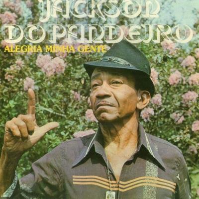 Alegria Minha Gente - Jackson do Pandeiro