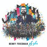 Kulanu Nelech - Benny Friedman - Benny Friedman
