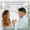 Rustem Zhugunussov - Sen maǵan kereksiń artwork