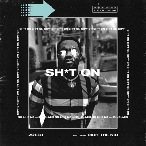 Shit On (feat. Rich The Kid) - Single