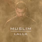 Lalla  Muslim - Muslim