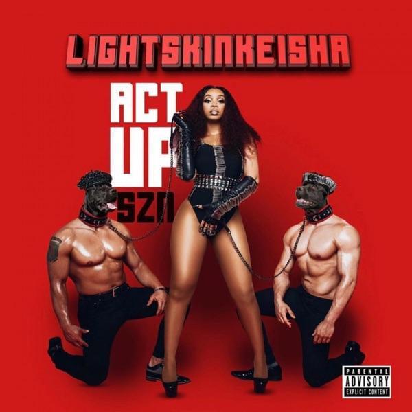 LightSkinKeisha - Act Up Szn - EP