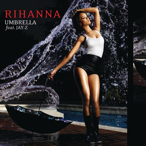 Umbrella (feat. JAY-Z) [Remixes]