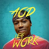 Leg Work AOD - AOD