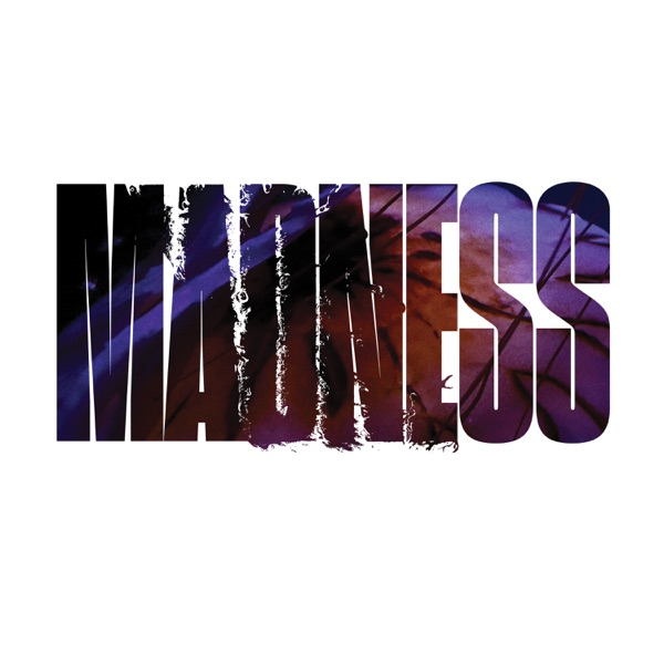 Madness (feat. Princess Nokia) - Single