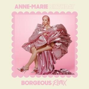 Anne-Marie - Birthday (Borgeous Remix)