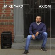 Axiom - Mike Yard - Mike Yard