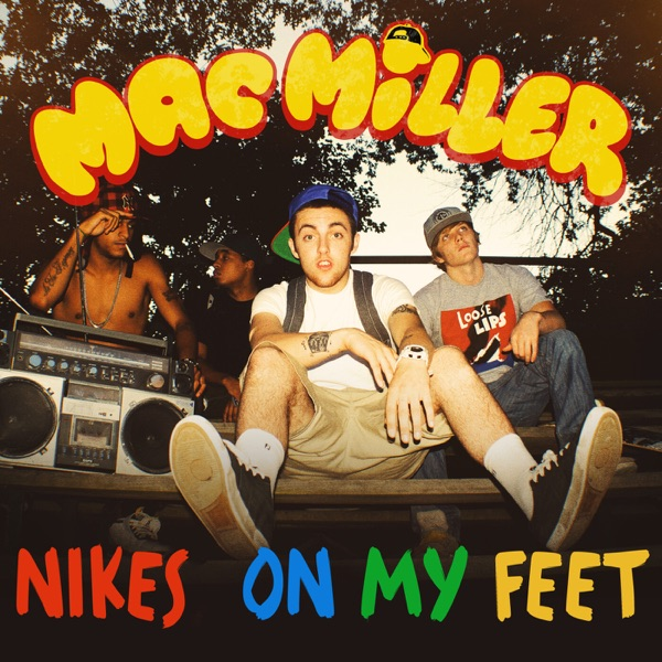 Nike's on My Feet - Single