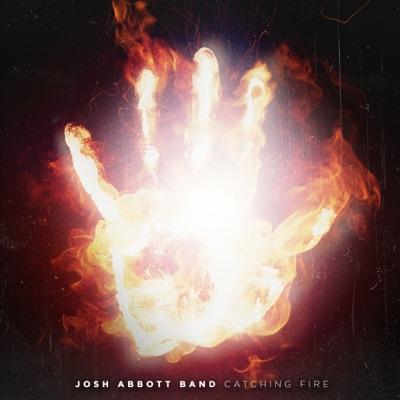 Catching Fire - EP - Josh Abbott Band