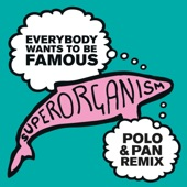 Superorganism - Everybody Wants to Be Famous