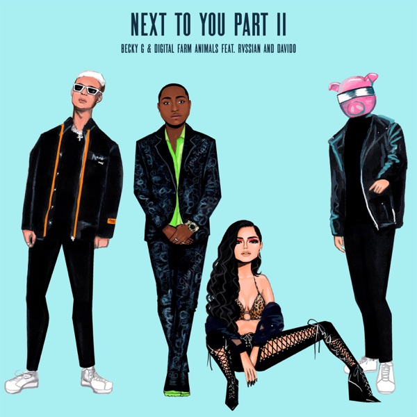 Next to You, Pt. II (feat. Rvssian & Davido) - Single