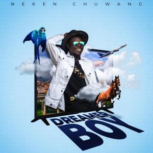 Neken Chuwang - Dreamer Boy