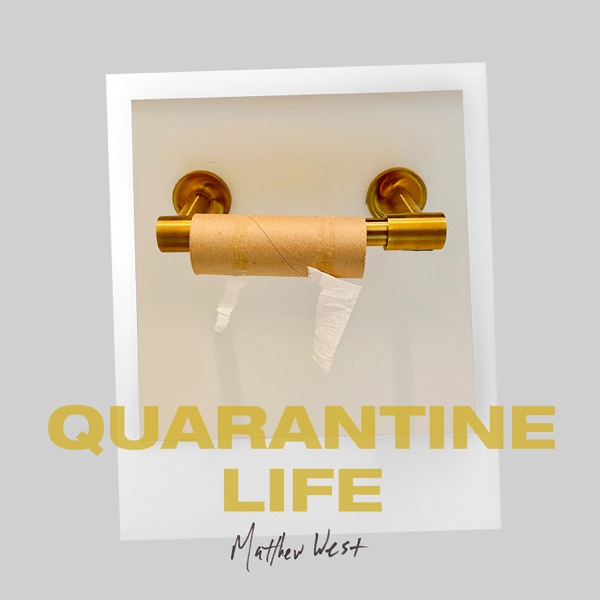 Quarantine Life - Single