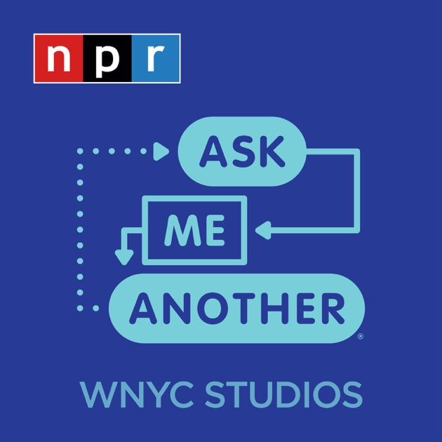 Ask Me Another de NPR en Apple Podcasts