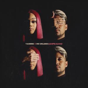 Yasmine - Sempre Sonhei feat. Rui Orlando