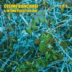 Cosimo Bianciardi & Intima PsicoTensione - Deserta