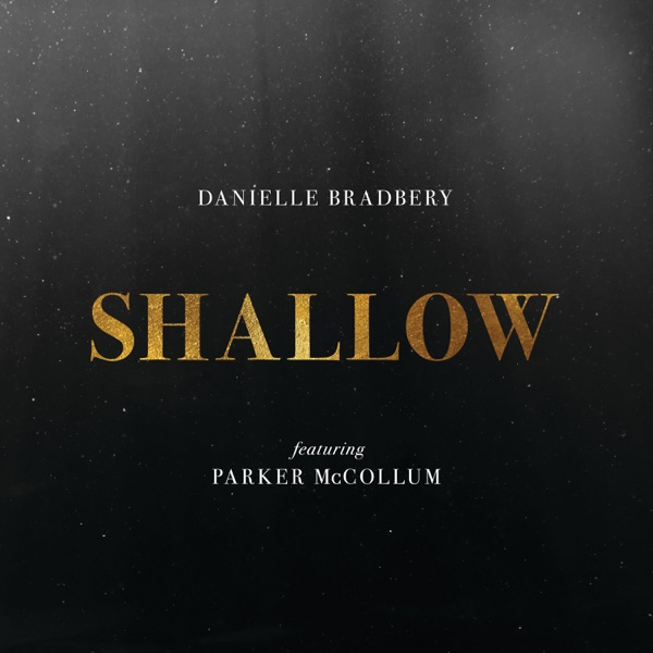 Shallow (feat. Parker McCollum) - Single