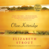 Elizabeth Strout - Olive Kitteridge: Fiction (Unabridged)  artwork