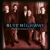 Blue Highway - The Ground Is Level At The Foot Of The Cross