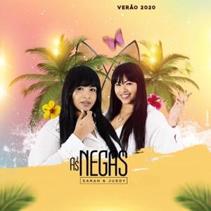 As Negas Sarah & Juddy - Vem Me Amar