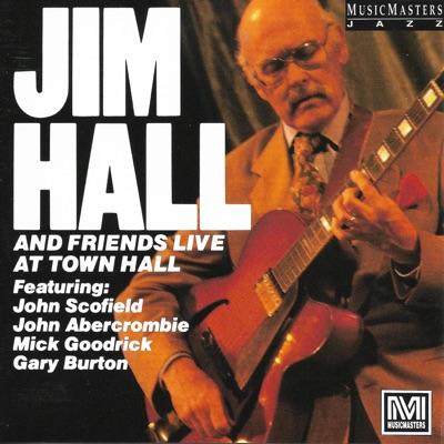 Live At Town Hall: Volumes 1 & 2 - Jim Hall