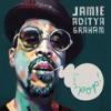 Jamie Aditya Graham - Better with U