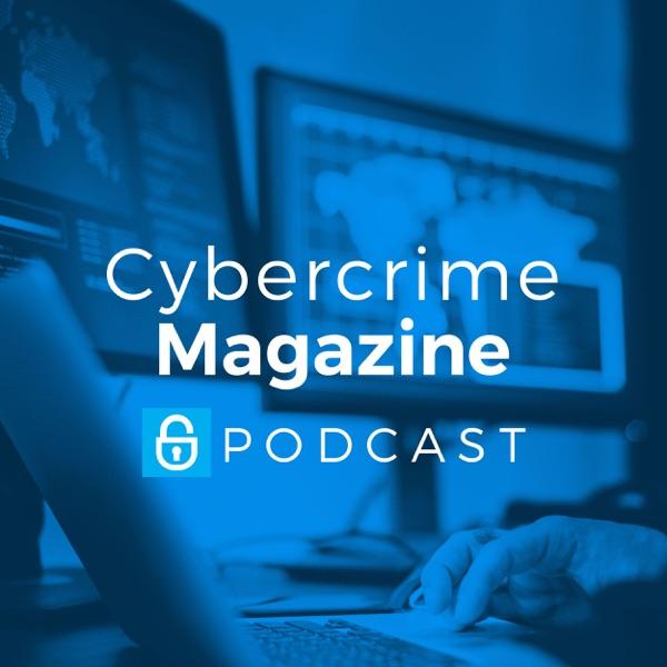 Cybercrime Magazine Podcast – Podcast – Podtail