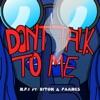 Don t Talk To Me feat Riton FAANGS Single
